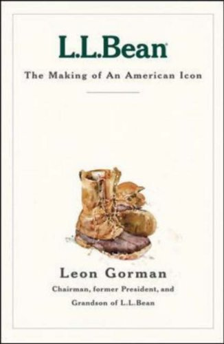 L.L. Bean: The Making of an American Icon 9781578511839
