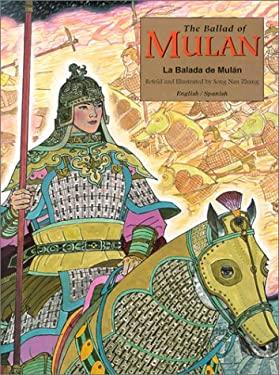 La Balada de Mulan = The Ballad of Mulan 9781572270558
