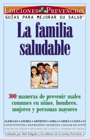 La Familia Saludable = The Healthy Family 9781579542054