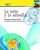 La Nina y La Estrella = Nina and the Star