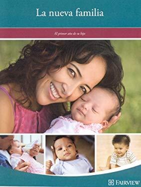 La Nueva Familia: El Primer Ano de Su Hijo 9781577491842