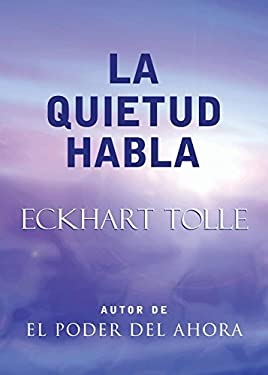 La Quietud Habla: Stillness Speaks, Spanish-Language Edition 9781577314479