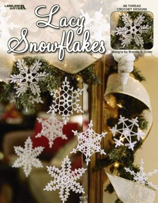 Lacy Snowflakes (Leisure Arts #3647) 9781574868609