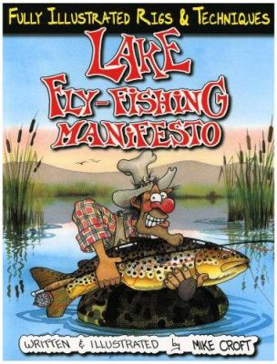 Lake Fly-Fishing Manifesto 9781571884107