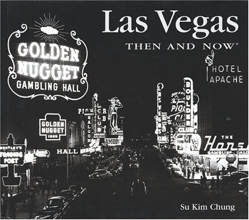 Las Vegas Then and Now 9781571458537