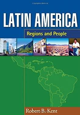 Latin America: Regions and People 9781572309098