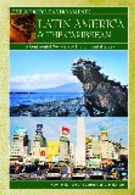 Latin America & the Caribbean: A Continental Overview of Environmental Issues 9781576076903