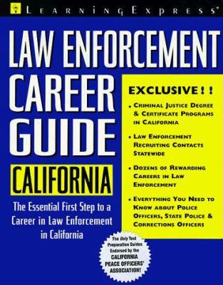 Law Enforcement Career Guides: California 9781576850084