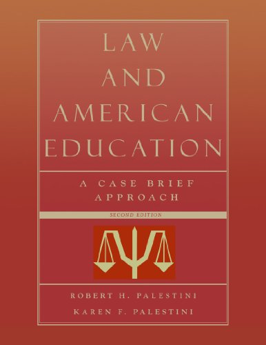 Law and American Education: A Case Brief Approach 9781578863846