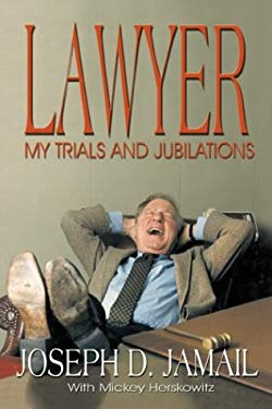 Lawyer: My Trials and Jubilations 9781571688095
