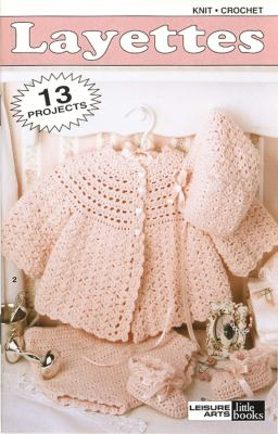 Layettes: Knit/Crochet