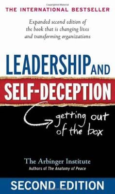 Leadership and Self-Deception: Getting Out of the Box 9781576759776