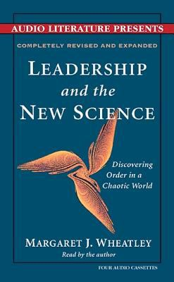 Leadership and the New Science Audio 9781574533408