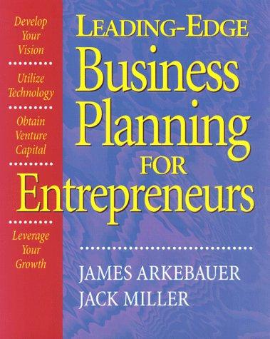 Leading Edge Business Planning for Entrepreneurs 9781574101171