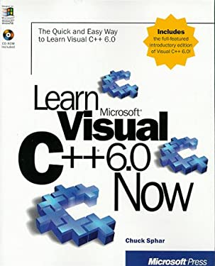 Learn Microsoft Visual C]+ 6.0 Now [With *] 9781572319653