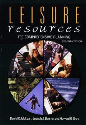 Leisure Resources, Its Comprehensive Planning 9781571670250