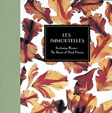 Les Immortelles 9781577171881