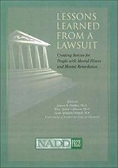 Lessons Learned from a Lawsuit: Creating Service for People with Mental Illness and Mental Retardation
