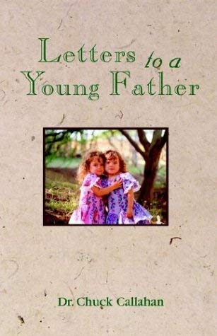 Letters to a Young Father 9781579216023