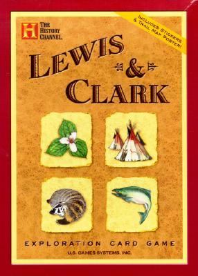 Lewis & Clark Exploration Card Game 9781572814219