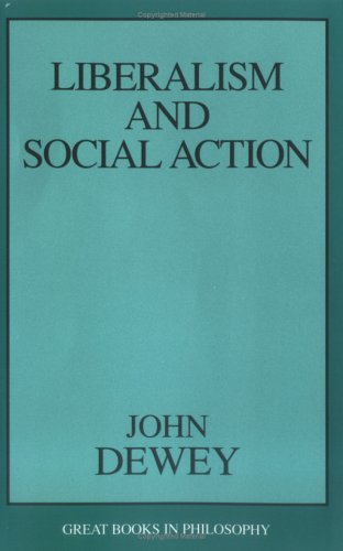 Liberalism and Social Action 9781573927536