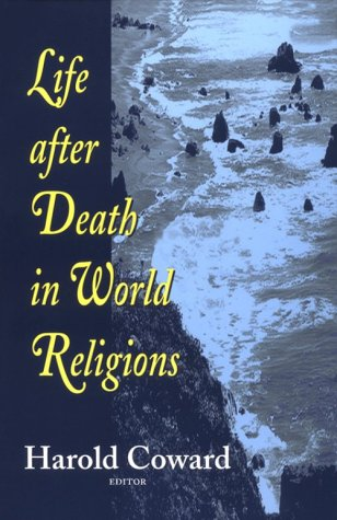 Life After Death in World Religions 9781570751196