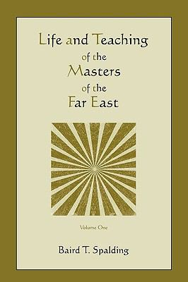 Life and Teaching of the Masters of the Far East (Volume One) 9781578989454