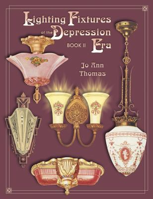Lighting Fixtures of the Depression Years 9781574322217