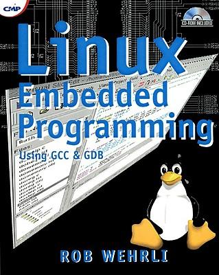 Linux Embedded Programming by Robert Wehrli - Reviews, Description ...