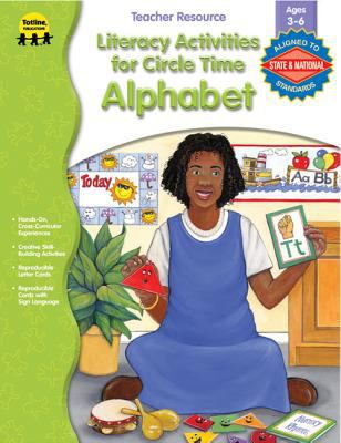 Literacy Activities for Circle Time: Alphabet 9781570294778