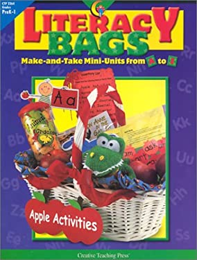 Literacy Bags: Make-And-Take Mini-Units from A to Z 9781574719352