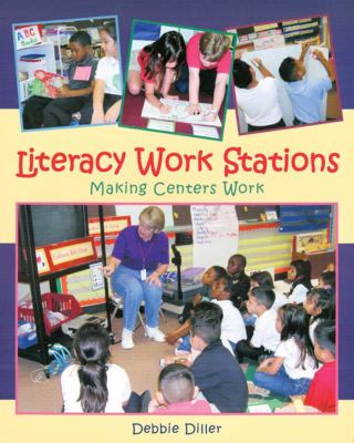 Literacy Work Stations: Making Centers Work 9781571103536