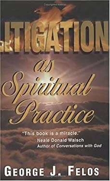 Litigation as Spiritual Practice 9781577331049
