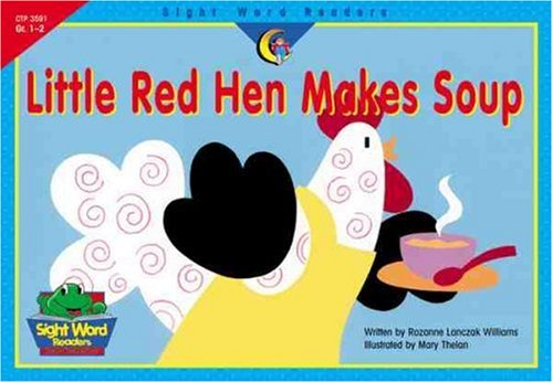 Little Red Hen Makes Soup 9781574719697