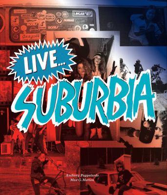 Live...Suburbia! 9781576875803