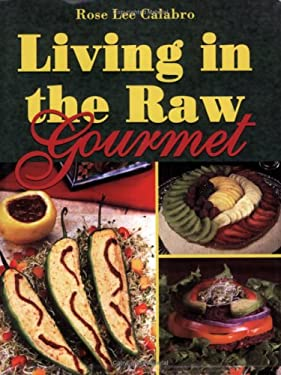 Living in the Raw Gourmet 9781570671760