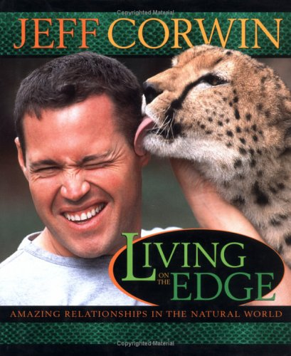 Living on the Edge: Amazing Relationships in the Natural World 9781579547929