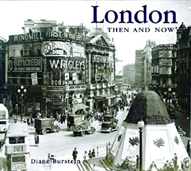 London Then & Now 9781571459848