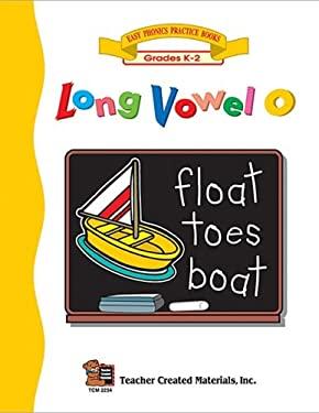 Long Vowel O Workbook 9781576902349