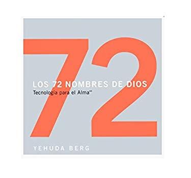 Los 72 Nombres de Dios: Tecnologia Para el Alma = The 72 Names of God 9781571892447