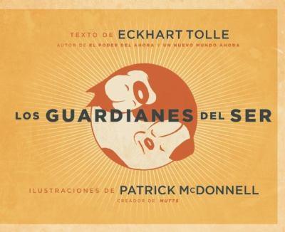 Los Guardianes del Ser 9781577319474
