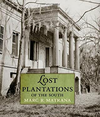 Lost Plantations of the South 9781578069422