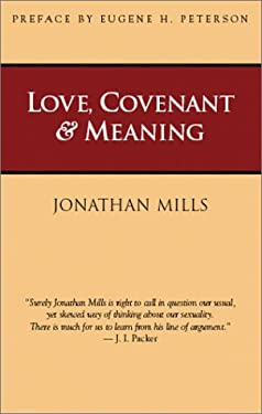 Love, Covenant & Meaning 9781573830911