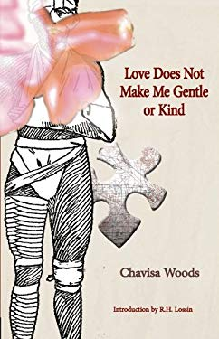 Love Does Not Make Me Gentle or Kind 9781570272530
