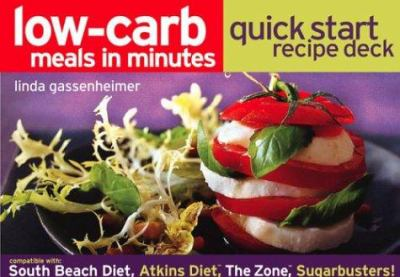 Low-Carb Meals in Minutes Quick Start Recipe Deck 9781579595340