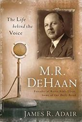M.R. DeHaan: The Life Behind the Voice 7077007