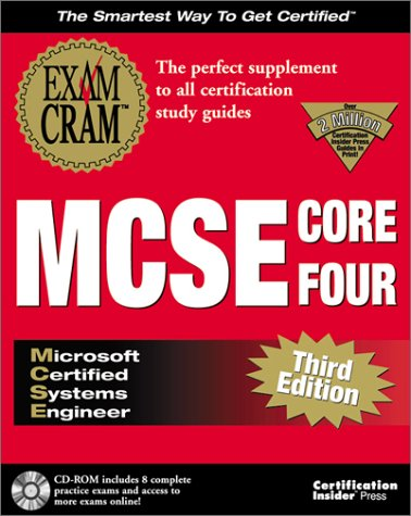 MCSE Core Four Exam Cram [With *] 9781576104491