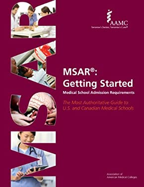 MSAR: Medical School Admission Requirements: Getting Started 9781577541141