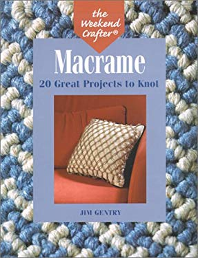 Macrame: 20 Great Projects to Knot 9781579902803