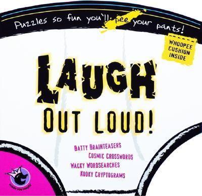 Made You Laugh!: Puzzles So Fun You'll Pee Your Pants! [With Giant Whoopee Cushion] 9781575289472